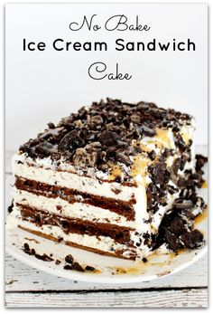 No bake ice cream sandwich cake - this is THE easiest MOST delicious dessert EVER!!!  | princesspinkygirl.com  #easydessert #icecreamcake
