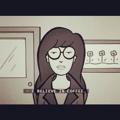 coffee. Daria