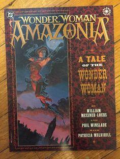 Wonder Woman Amazonia DC Graphic Novel Elseworlds Williams Messner Loebs Amazon | eBay