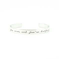 Armband met mooie motiverende woorden! Believe you can and you're halfway there!