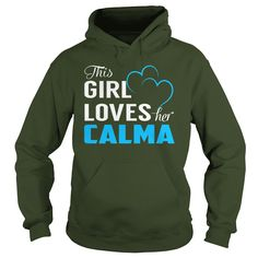 This Girl Loves Her CALMA Name Shirts #gift #ideas #Popular #Everything #Videos #Shop #Animals #pets #Architecture #Art #Cars #motorcycles #Celebrities #DIY #crafts #Design #Education #Entertainment #Food #drink #Gardening #Geek #Hair #beauty #Health #fitness #History #Holidays #events #Home decor #Humor #Illustrations #posters #Kids #parenting #Men #Outdoors #Photography #Products #Quotes #Science #nature #Sports #Tattoos #Technology #Travel #Weddings #Women