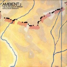 Harold Budd / Brian Eno - Ambient 2 (The Plateaux Of Mirror) at Discogs