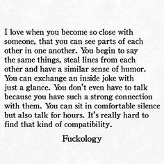 I love that Sean and I are like this! We know exactly what the other is thinking by just a look, we have little inside jokes and phrases, We crack each other up all the time. Falling In Love Quotes, Happy In Love Quotes, Unexpected Love Quotes, Connection Quotes, Best Friend Quotes, My Guy, True Quotes, Soulmate Love Quotes, Deep Quotes