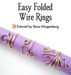 Easy Folded Wire Rings Tutorial by Rena Klingenberg