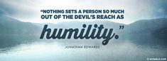 Jonathan Edwards - Humility Sets You Out of The Devil's Reach - Facebook Cover Photo WorldOfLife