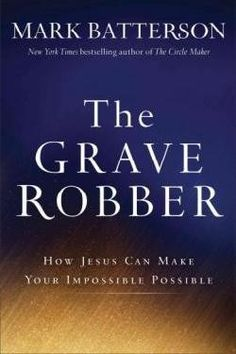 """""""There are miracles all around us all the time,"""" says Mark Batterson, """"but you won't see them if you don't know how to look for them.""""   In The Grave Robber, the bestselling author of The Circle Maker reveals the incredible power of the seven miraculous signs of Jesus found in the Gospel of John. Batterson shows how they were not simply something Jesus did in the past, but something he wants to do """"now,"""" in the present."""