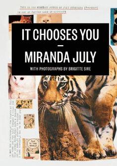It Chooses You by Miranda July,http://www.amazon.com/dp/1938073010/ref=cm_sw_r_pi_dp_L1JFtb0FT40N4H9Y