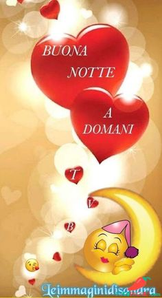 Immagini per Buonanotte amici Whatsapp - Pocopagare.com Italian Memes, Italian Quotes, Smileys, Good Night Sweet Dreams, Good Night Image, Messages, Emoticon, Good Morning, Gifs