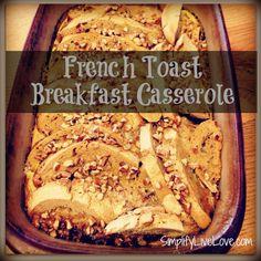 french toast breakfast casserole