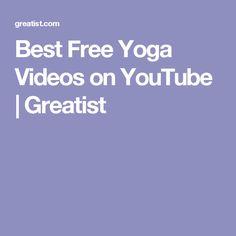 Best Free Yoga Videos on YouTube | Greatist