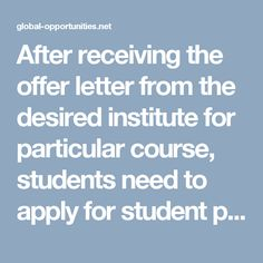 After receiving the offer letter from the desired institute for particular course, students need to apply for student pass to enter Singapore. Institutes in Singapore will file the Singapore student pass for Indian application on behalf of the student to Singapore immigration and check point authority (ICA). Singapore student pass application Fee varies from institute to institute. Normally it will take 2 - 3 weeks…