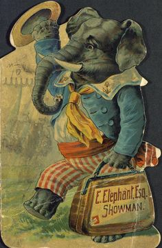 Vintage Elephant Advertising Fine Art Greeting Card beautiful quality giclee printed with deep rich color and sharp detail on velvety Crane Museo Card with matching envelope. Made in USA by Museum Outlets Vintage Elephant, Elephant Love, Elephant Art, African Elephant, Vintage Ephemera, Vintage Books, Vintage Postcards, Es Der Clown, Le Clown