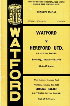 Watford 3 Hereford Utd 0 in Jan 1968 at Vicarage Road. The programme cover for the FA Cup 2nd Round.