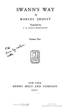 Vol. 2: Swann's way / by Marcel Proust ; translated by C. K. Scott Moncrieff. Author: Proust, Marcel, 1871-1922., Scott-Moncrieff, C. K. 1889-1930.  Published: New York : Holt, 1922.