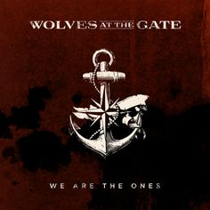 Wolves at the Gates - We are the One