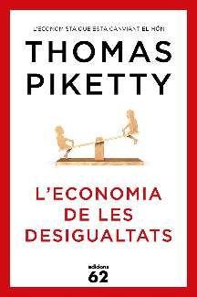 Piketty, Thomas. L'Economia de les desigualtats. Barcelona : Edicions 62, 2014
