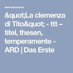 """La clemenza di Tito"" - ttt – titel, thesen, temperamente - ARD | Das Erste"
