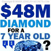►► 48 MILLION DOLLAR DIAMOND FOR A 7 YEAR OLD? ►► Jewelry Secrets