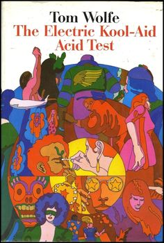 Tom Wolfe 'Electric Kool-aid Acid Test' Cover Art by Milton Glaser Farrar, Straus and Giroux. Kool Aid, Books To Read, My Books, Ken Kesey, Milton Glaser, Kurt Vonnegut, Margaret Atwood, Bukowski, Psychedelic Art