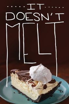 It doesn't melt. Except in your mouth. Thanks to JELL-O, COOL WHIP, and BAKER'S Chocolate.