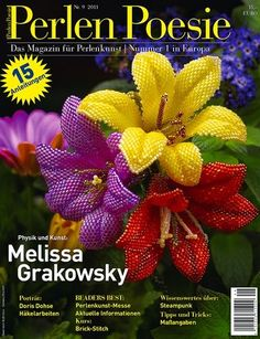 Perlen Poesie #9, in German, is available in the US at www.Perlen-Poesie.us. This issue features artist Melissa Grakowsky and 15 lovely projects.