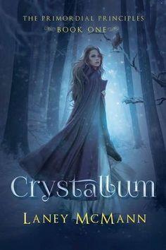 Book-o-Craze: Book Blitz {Excerpt, Teaser, Book Trailer & Giveaway} -- Crystallum (The Primordial Principles #1) by Laney McMann