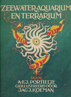 A. F. J. Portielje, Zeewater Aquarium en Terrarium, 1930. Cover and illustrations by Jac. J. Koeman.