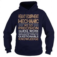 HEAVY EQUIPMENT MECHANIC WE DO #shirt #Tshirt. SIMILAR ITEMS => https://www.sunfrog.com/LifeStyle/HEAVY-EQUIPMENT-MECHANIC-WE-DO-Navy-Blue-Hoodie.html?60505