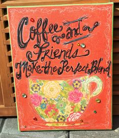 11 X 14 Coffee themed Original Painted by TheRobinsNestShoppe