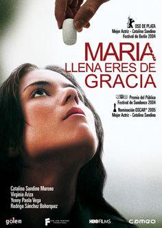 """Maria Full of Grace (2004) """"Maria Llena Eres de Gracia"""""""