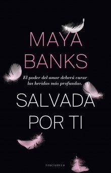 Maya Banks - Serie Devereaux 01 - Salvada por ti