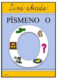 LAPBOOK - Živá abeceda, hláska a písmeno O Fur Pom Pom, Mojito, Games For Kids, Diy Tutorial, Paper Crafts, Photo And Video, Education, Blog, Life