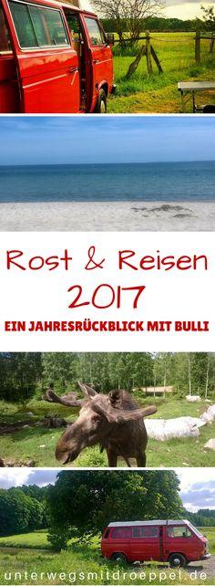 Rost & Reisen - ein Jahresrückblick mit Bulli. Unser Rückblick auf #2017 mit Dröppel.  Camping, Roadtrips, Rost und Ausflüge.  Schweden, Niederlande, Ruhrgebiet, Rhein, Mosel, Niederrhein, Münsterland.  Elche und Wildpferde.  #vwcamper #roadtrips #vwbulli #camping #reise #Reiseblog #jahresrückblick