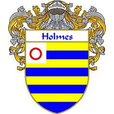 Holmes Coat of Arms   namegameshop.com has a wide variety of products with your surname with your coat of arms/family crest, flags and national symbols from England, Ireland, Scotland and Wale