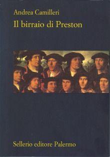 Il birraio di Preston | Andrea Camilleri
