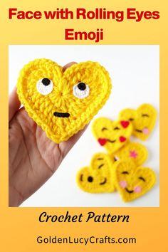 Crochet heart-shaped Face with Rolling Eyes Emoji, free crochet pattern. Emoji Patterns, Applique Patterns, Stitch Patterns, Crochet Flower Patterns, Crochet Motif, Crochet Roses, Crochet Appliques, Crocheted Flowers, Crochet Thread Size 10
