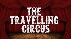 The Travelling Circus Cinematic Trailer                                                                                                                                                                                 More