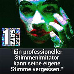 """""""Ein professioneller #Stimmenimitator kann seine eigene #Stimme vergessen."""" / 1satz.com #künstler #imitator #imitation #kunst #zirkus #variete #fernsehen #tv #verlernen #vergessen #grün #pink #bunt #schwarz #1satz #freitag"""