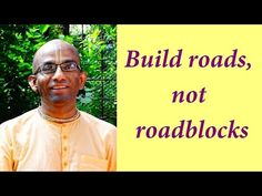 Build roads, not roadblocks