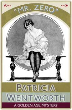 Zero: A Golden Age Mystery by Patricia Wentworth and Read this Book on Kobo's Free Apps. Discover Kobo's Vast Collection of Ebooks and Audiobooks Today - Over 4 Million Titles! Best Crime Novels, Mystery Novels, Best Mysteries, Cozy Mysteries, Crime Fiction, Fiction Novels, Story Writer, Vintage Book Covers, Book Signing