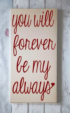 ❤❤❤  You will forever be my always #love   Cute Quotes