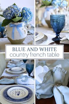 If you love the relaxed elegance of a country French table setting, you'll enjoy the look of this holiday table centered around blue and white plates. French Table Setting, Elegant Table Settings, Beautiful Table Settings, French Farmhouse Decor, French Decor, French Country Decorating, Country Farmhouse, French Country Christmas, Country French