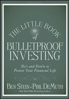 The Little Book of Bulletproof Investing: Do's « Delay Gifts