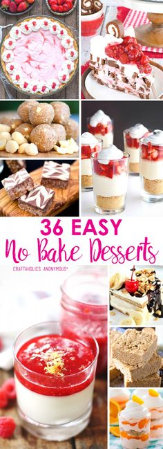 30+ Amazing No Bake Desserts! Perfect summer recipes that make dessert the easiest part of the meal! Get the full list at craftaholicsanonymous.net!