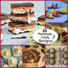 25 Delicious Homemade Candy Recipes- the ones with Nutella look really yummy