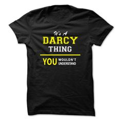 Its A DARCY  ② thing, you wouldnt understand !!DARCY, are you tired of having to explain yourself? With this T-Shirt, you no longer have to. There are things that only DARCY can understand. Grab yours TODAY! If its not for you, you can search your name or your friends name.Its A DARCY thing, you wouldnt understand !!
