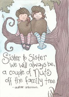 Sister Quotes Funny - Quotes for All