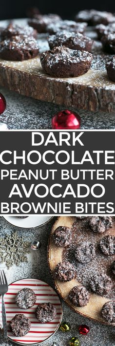 Dark Chocolate Peanut Butter Avocado Brownie Bites