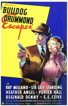Bulldog Drummond Escapes (1937). Young and dashing Ray Milland. Great fun!