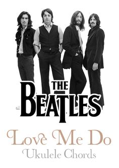 Love Me Do By The Beatles Ukulele Chords